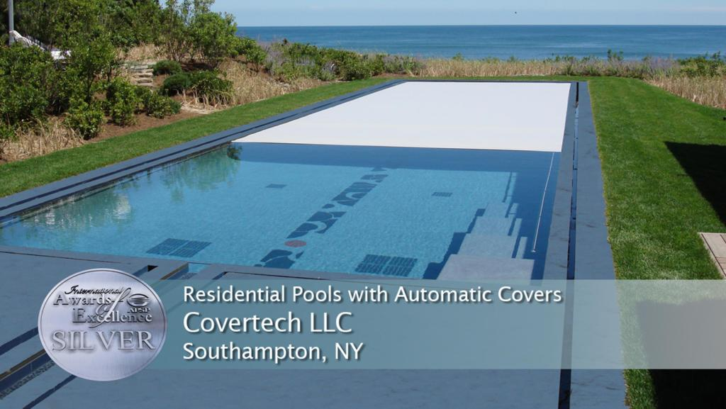 Covertech Silver APSP International Award Res Pools with automatic pool cover